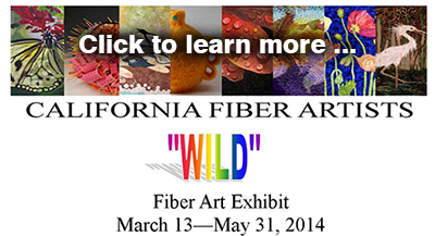Click to learn more about the California Fiber Artists show at the Saaski Gallery